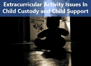 Extracurricular Activities Child Custody