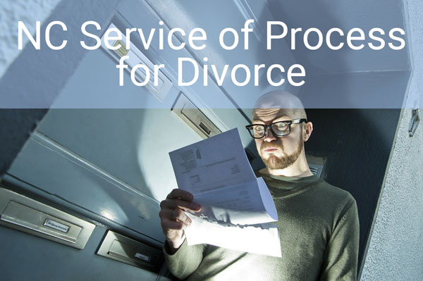 NC Service of Process for Divorce