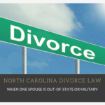 North-Carolina-Divorce-Law-When-One-Spouse-is-Out-of-State-or-Military